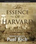 The Essence of Harvard: Charles W. Eliot's Harvard Memories