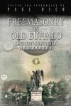 Freemasonry in Old Buffalo: James Leroy Nixon's History of Buffalo Consistory