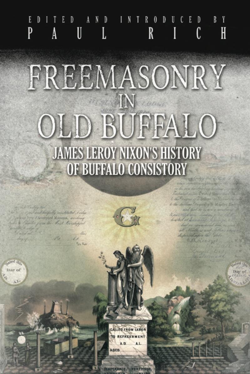 Freemasonry in Old Buffalo: James Leroy Nixon's History of