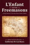 L'Enfant and the Freemasons: H. Paul Caemmer's The Life of Pierre Charles L'Enfant