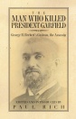The Man Who Killed President Garfield COVER FRONT ONLY