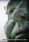The Thomas Starr King Dispute: Acceptance and Unveiling of the Statues of Junipero Serra and Thomas Starr King