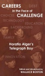 Careers in the Face of Challenge: Horatio Alger's Telegraph Boy