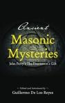 Ancient Masonic Mysteries: John Perry's The Freemason's Gift