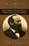 Mr. Garfield of Ohio: James S. Brisbin's The Early Lfe and Public Career of James A. Garfield