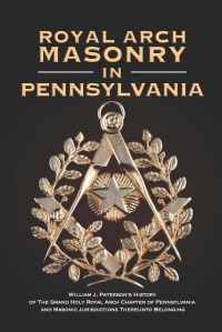 Royal Arch Masonry in Pennsylvania COVER FRONT ONLY