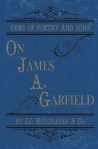 Gems of Poetry and Song on James A. Garfield