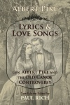 Lyrics & Love Songs: Gen. Albert Pike and the Old Canoe Controversy