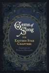 Gems of Song for Eastern Star Chapters