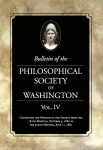 Bulletin of the Philosophical Society Vol. IV