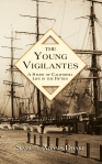 The Young Vigilantes: A Story of California Life in the 1850s