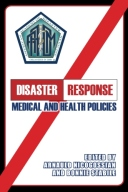 Disaster Response: Medical and Health Policies
