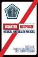 Disaster Response: Medical and Health Policies