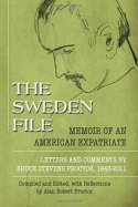 The Sweden File: Memoir of an American Expatriate