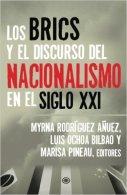 Los BRICS y el Discurso del Nacionalismo en el Siglo XXI