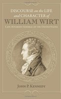 Discourse on the Life and Character of William Wirt