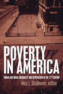 Poverty in America: Urban and Rural Inequality and Deprivation in the 21st Century