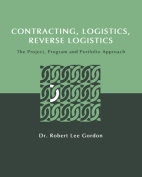 Contracting, Logistics, Reverse Logistics: The Project, Program and Portfolio Approach