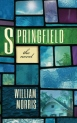 Springfield: The Novel