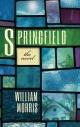 Springfield: The Novel