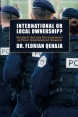 International or Local Ownership?: Security Sector Development in Post-Independent Kosovo