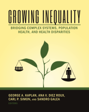 Growing Inequality: Bridging Complex Systems, Population Health, and Health Disparities