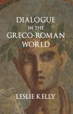 Dialogue in the Greco-Roman World