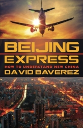 Beijing Express: How To Understand New China