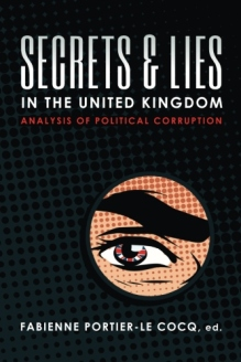 Secrets & Lies in the United Kingdom: Analysis of Political Corruption