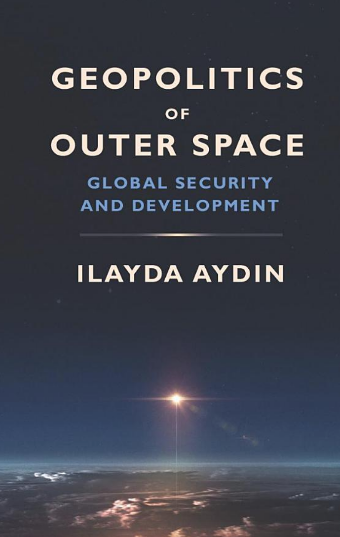 Geopolitics of Outer Space: Global Security and Development cover