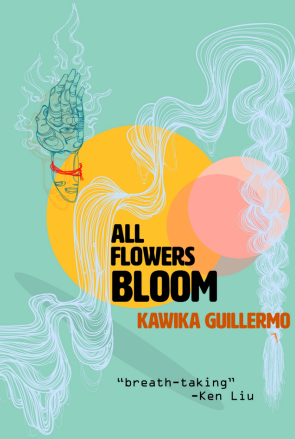 The cover is teal and features light colored outlines of a hand and a long braid. The title, All Flowers Bloom, is in black and the author's name is in red below in a strong font.