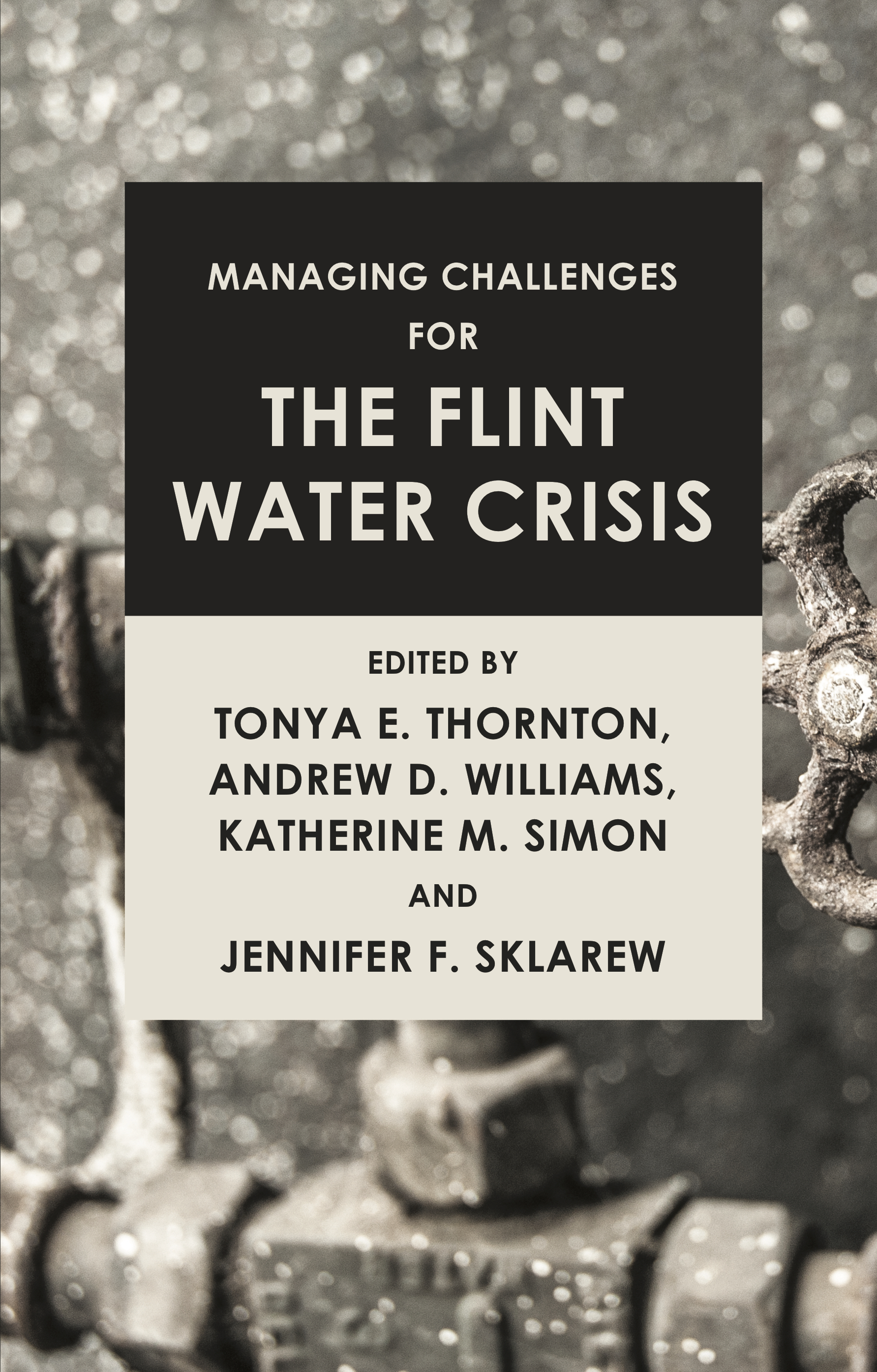 Managing Challenges for the Flint Water Crisis